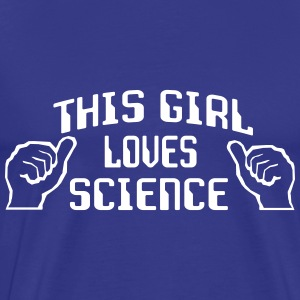 This girl loves science T-Shirts - Men's Premium T-Shirt