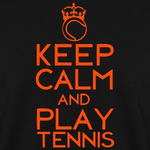 keep calm play tennis couronne balle Sweat-shirts - Sweat-shirt Homme