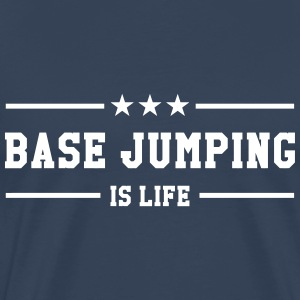Base Jumping is life T-shirts - Premium-T-shirt herr