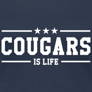 Cougars is life T-skjorter - Premium T-skjorte for kvinner