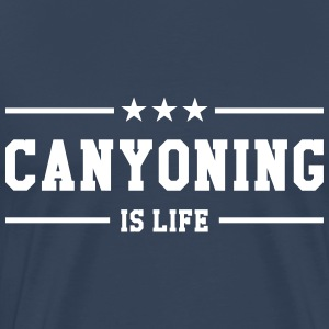 Canyoning is life T-shirts - Mannen Premium T-shirt