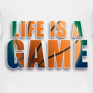 LIFE is a game basketball T-Shirts - Kinder Premium T-Shirt