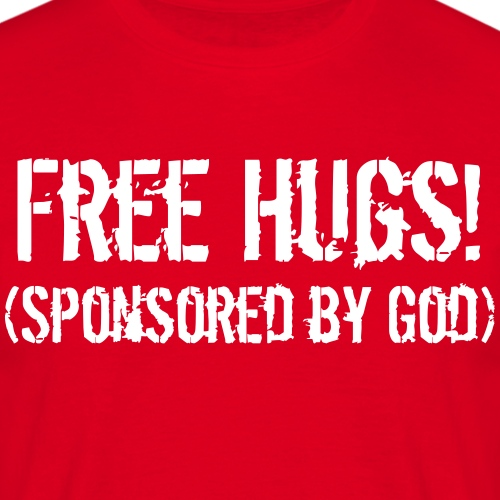 Free Hugs! (Sponsored by God)
