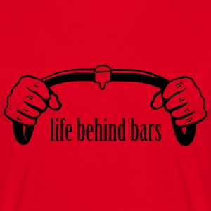 Life behind bars - Men's T-Shirt