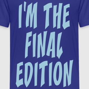 final edition T-Shirts - Teenager Premium T-Shirt