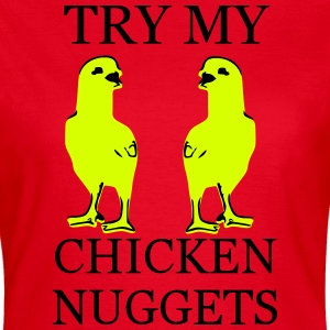 Chicken nuggets - Frauen T-Shirt