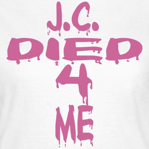 J.C.Died 4 Me - Cross