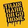 Train Hard Or Go Home Text Stamp T-Shirts - Men's Premium T-Shirt