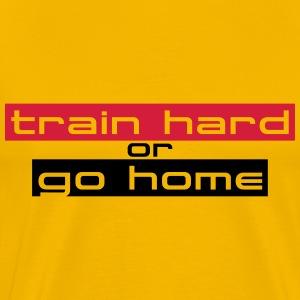 Train Hard Or Go Home Stripes Logo Magliette - Maglietta Premium da uomo