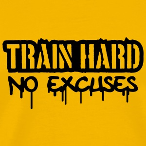 Train Hard No Excuses Logo T-shirts - Mannen Premium T-shirt