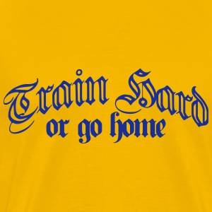 Cool Train Hard Or Go Home Logo T-shirts - Herre premium T-shirt