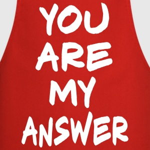 You are my Answer, www.eushirt.com  Aprons - Cooking Apron