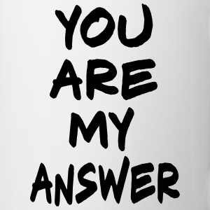 You are my Answer, www.eushirt.com Flasker & krus - Kop/krus