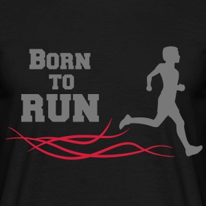 born to run T-Shirts - Men's T-Shirt