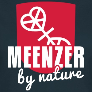 Menzer by nature - Mainz - Rhein - Rheinland-Pfalz T-Shirts - Frauen T-Shirt