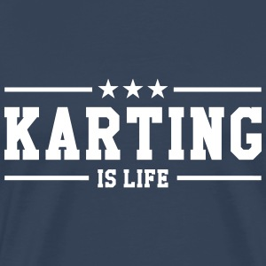 Karting is life T-shirts - Mannen Premium T-shirt