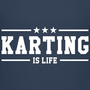 Karting is life Shirts - Teenage Premium T-Shirt