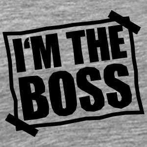 I'm The Boss Notice Tee shirts - T-shirt Premium Homme