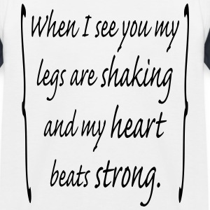 when_i_see_you_my_legs_are_shaking_and_m Shirts - Kinderen baseball T-shirt