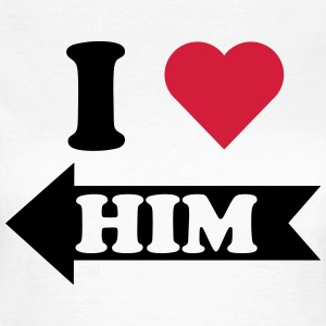 I love him (links) T-Shirts - Frauen T-Shirt