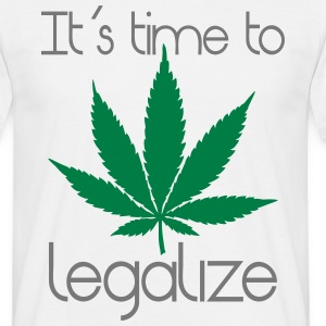het is tijd om te legaliseren T-shirts - Mannen T-shirt