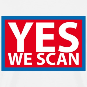 NSA: Yes we scan T-Shirts - Männer Premium T-Shirt