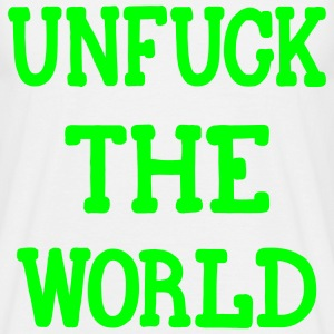 UNFUCK THE WORLD, www.eushirt.com T-shirts - T-shirt herr