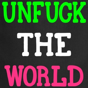 UNFUCK THE WORLD, www.eushirt.com Forklæder - Forklæde