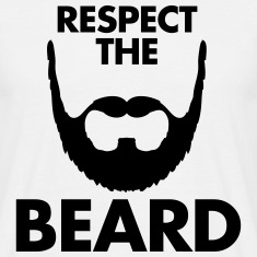 Respect The Beard T-Shirts
