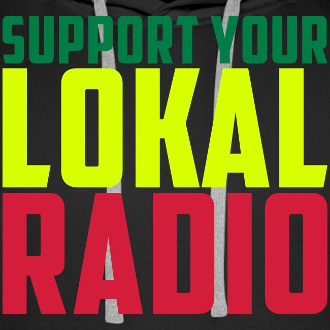 Sweat Capuche Men Support Your Lokal Radio