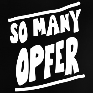 SO MANY OPFER, EUshirt, www.eushirt.com T-Shirts - Baby T-Shirt