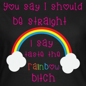 Rainbow Bitch T-shirts - Vrouwen T-shirt