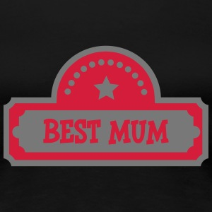 Best Mum T-Shirts - Frauen Premium T-Shirt