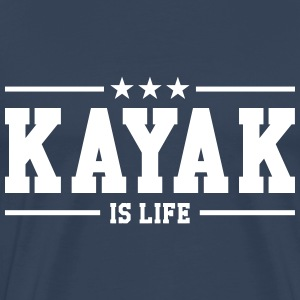 Kayak is life ! T-shirts - Mannen Premium T-shirt