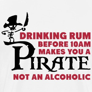 Drinking rum before 10am like a pirate T-shirts - Premium-T-shirt herr