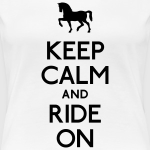 keep calm and ride on bevare roen og ride på T-shirts - Dame premium T-shirt