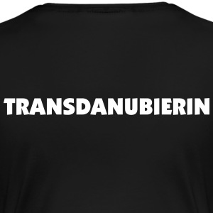 Transdanubierin - on the right side  of the danube T-Shirts - Frauen Premium T-Shirt