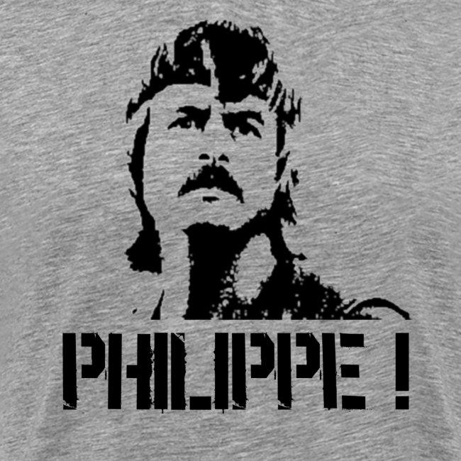 """T-SHIRT """"PHILIPPE!"""""""