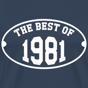 The Best of 1981 T-Shirts - Männer Premium T-Shirt