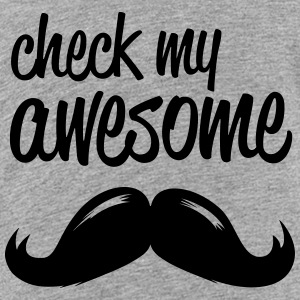 funny check my awesome hipster moustache i love Shirts - Teenage Premium T-Shirt