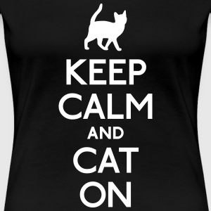 keep calm and cat on houden van rust en kat op T-shirts - Vrouwen Premium T-shirt