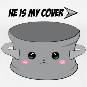 He is my cover T-Shirts - Frauen Premium T-Shirt