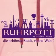 Motiv ~ Ruhrpott die schönste Stadt, vonne Welt! - Frauen Hoodie