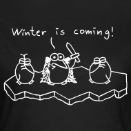 Motiv ~ Winter is coming - T-Shirt - Girlie (schwarz)