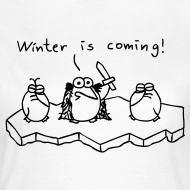 Motiv ~ Winter is coming - T-Shirt - Girlie (weiß)