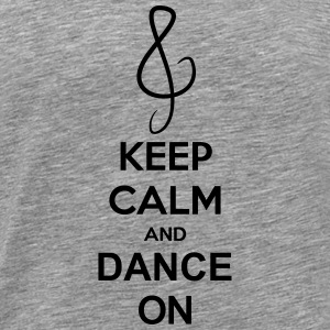 Keep Calm And Dance On Music Clef T-shirts - Premium-T-shirt herr