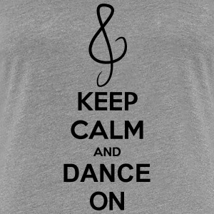 Keep Calm And Dance On Music Clef Koszulki - Koszulka damska Premium