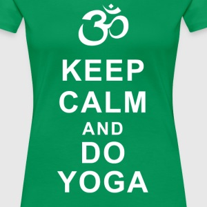 Keep calm and do YOGA Magliette - Maglietta Premium da donna