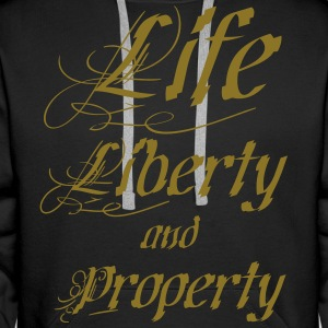 Life Liberty and Property - Männer Premium Hoodie