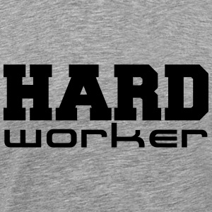 Hard Worker T-shirts - Mannen Premium T-shirt